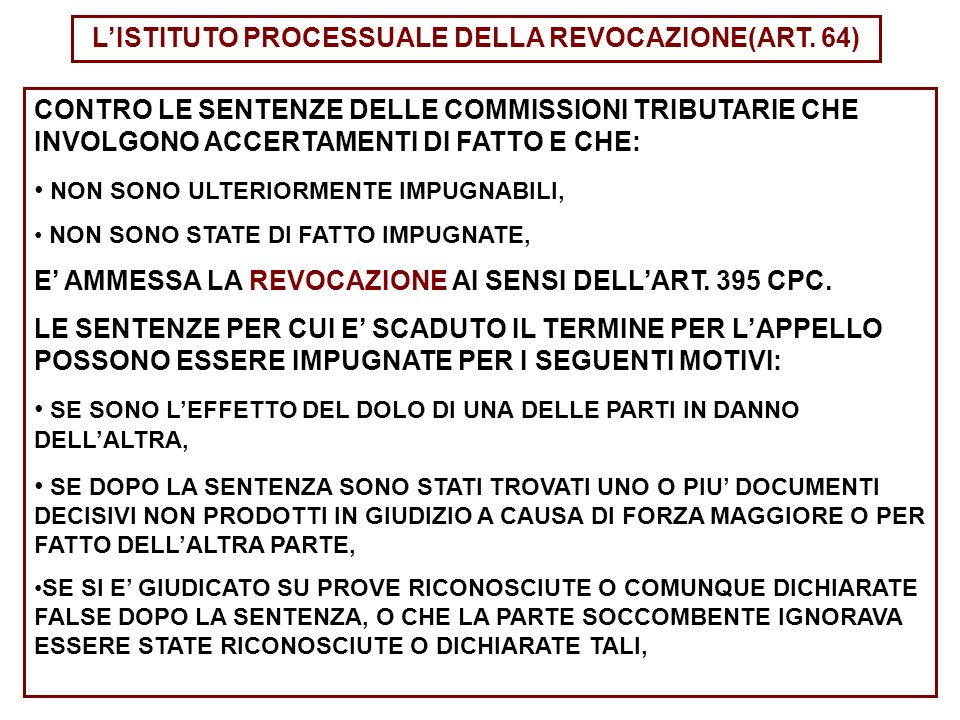 L'ISTITUTO PROCESSUALE DELLA REVOCAZIONE(ART. 64)