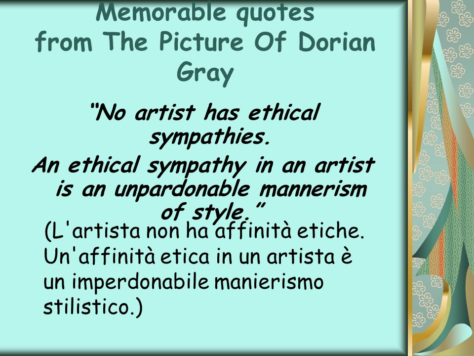 Memorable quotes from The Picture Of Dorian Gray