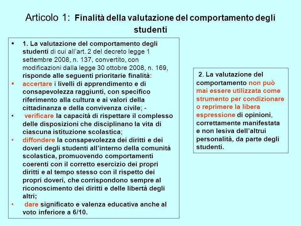 Articolo 1: Finalità della valutazione del comportamento degli studenti