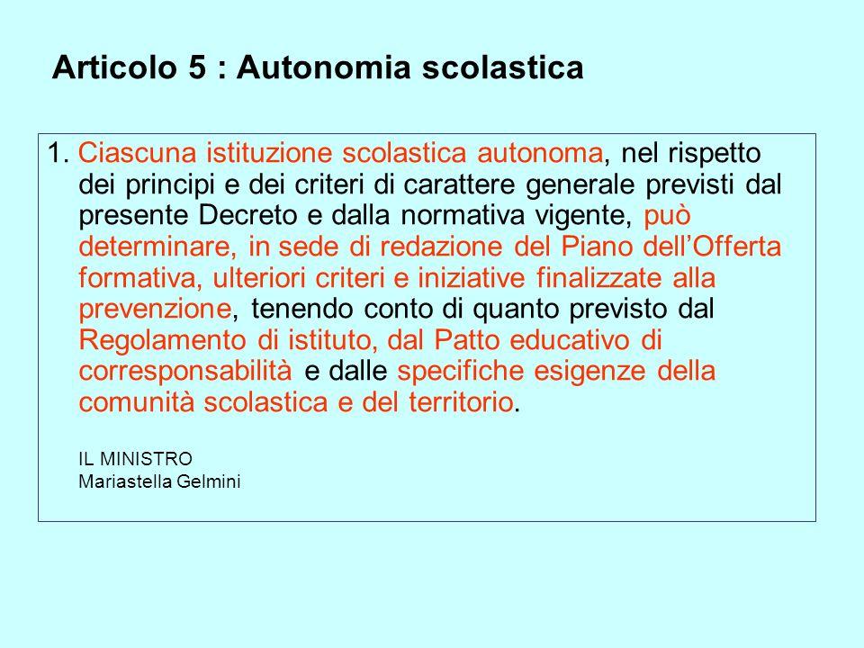 Articolo 5 : Autonomia scolastica