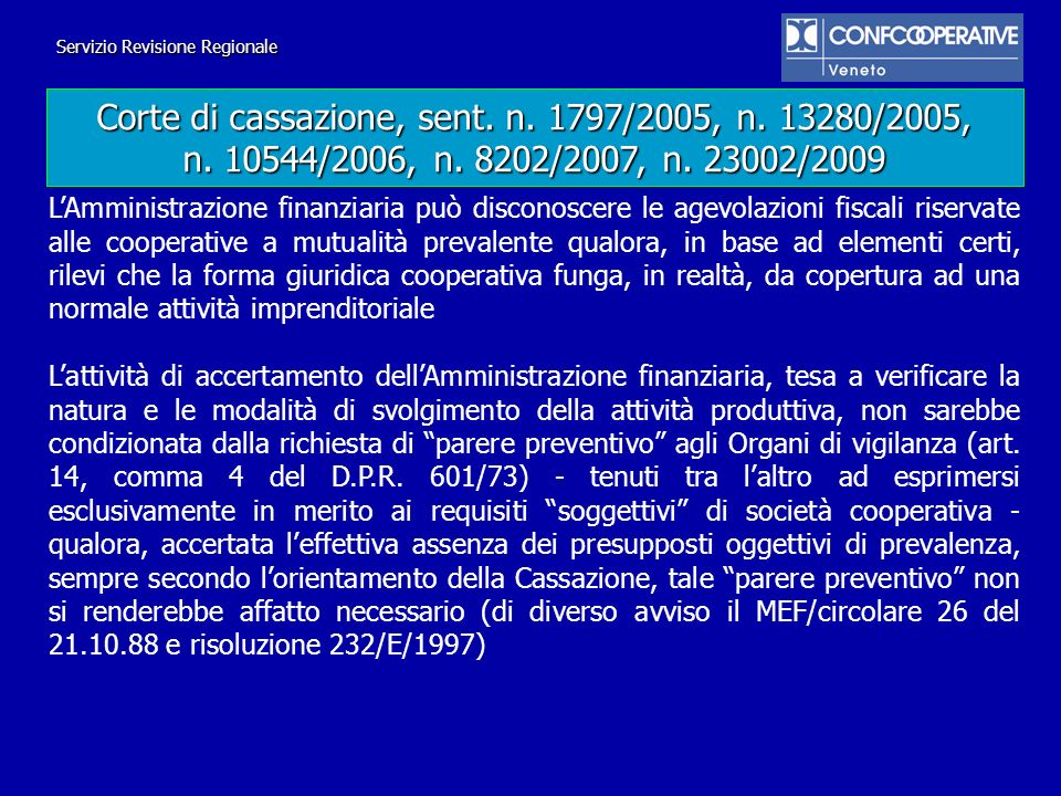 Corte di cassazione, sent. n. 1797/2005, n. 13280/2005,