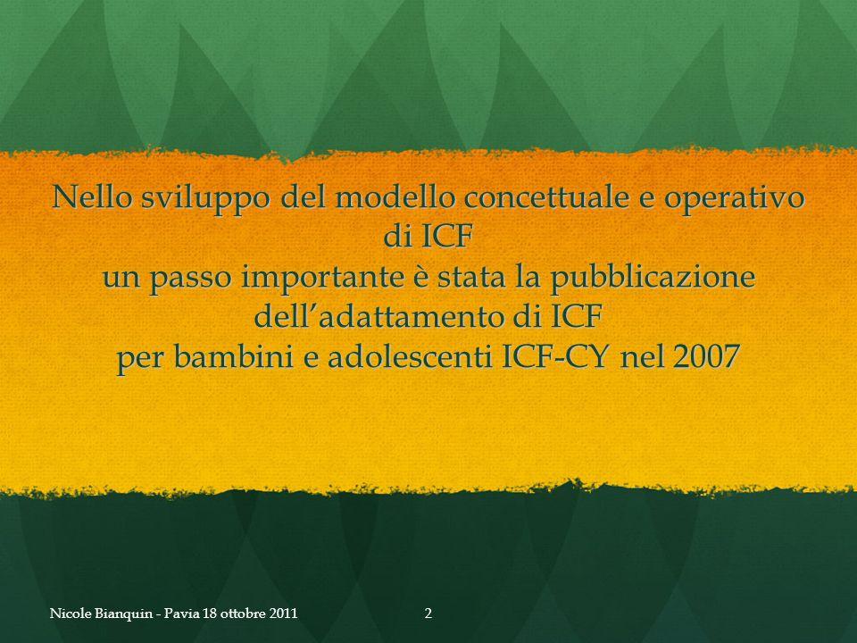 Nello sviluppo del modello concettuale e operativo di ICF