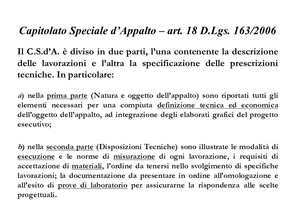 Capitolato Speciale d'Appalto – art. 18 D.Lgs. 163/2006