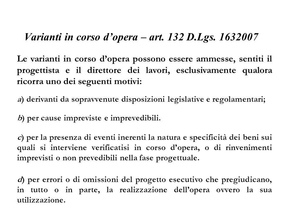 Varianti in corso d'opera – art. 132 D.Lgs. 1632007