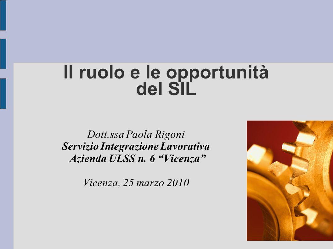 Il ruolo e le opportunità del SIL