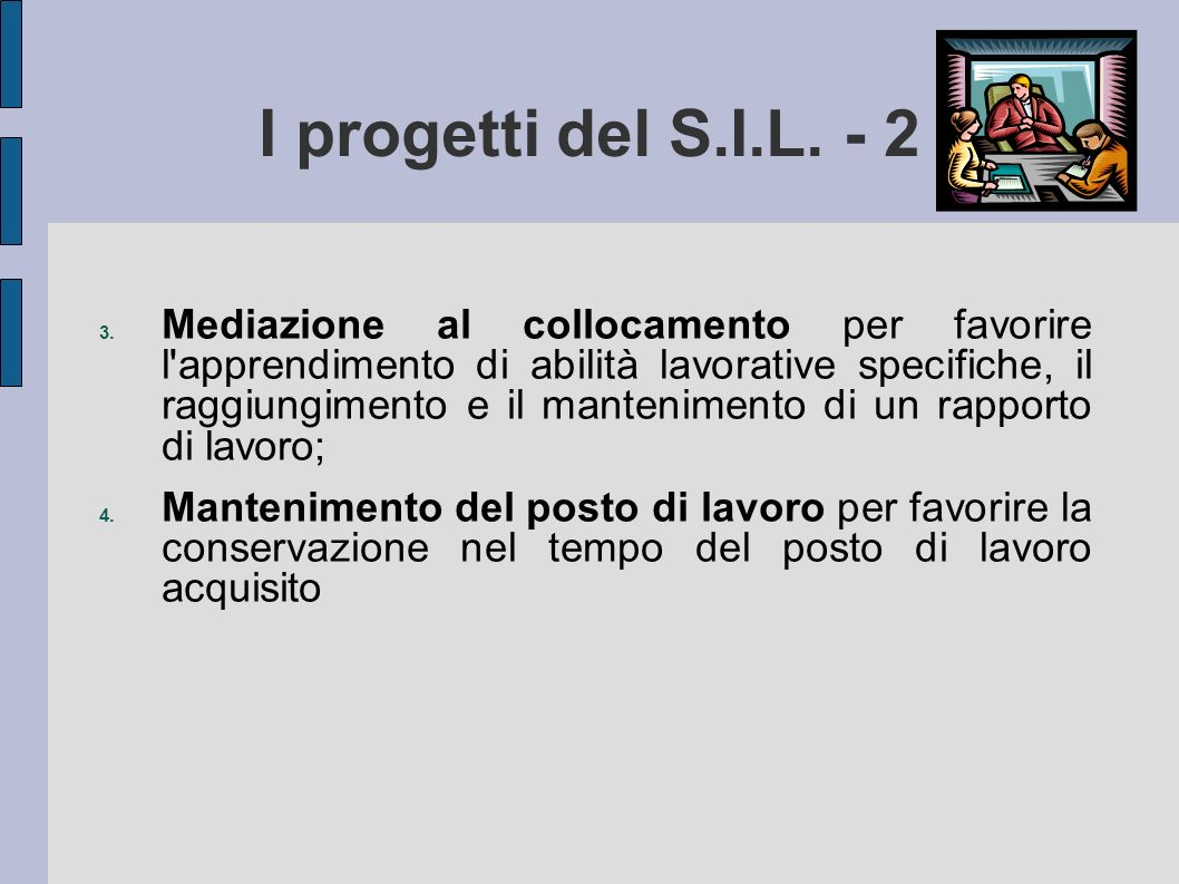 I progetti del S.I.L. - 2