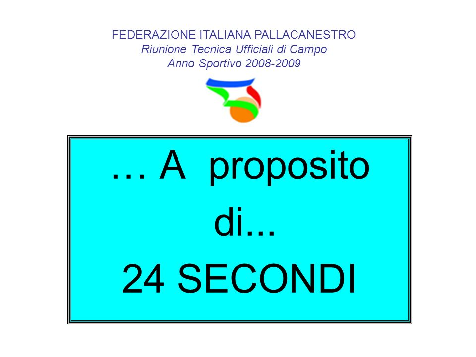 … A proposito di... 24 SECONDI