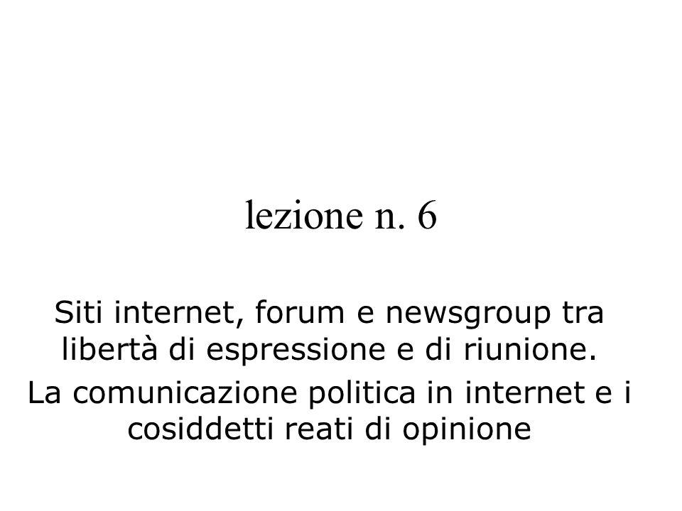 La comunicazione politica in internet e i cosiddetti reati di opinione