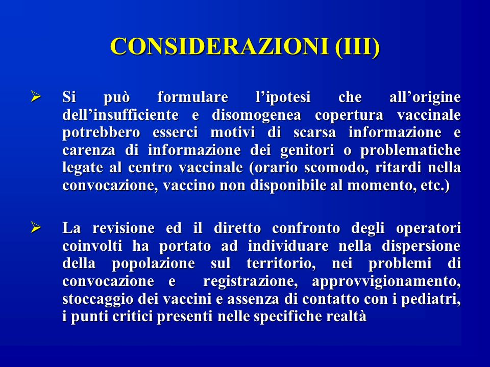 CONSIDERAZIONI (III)
