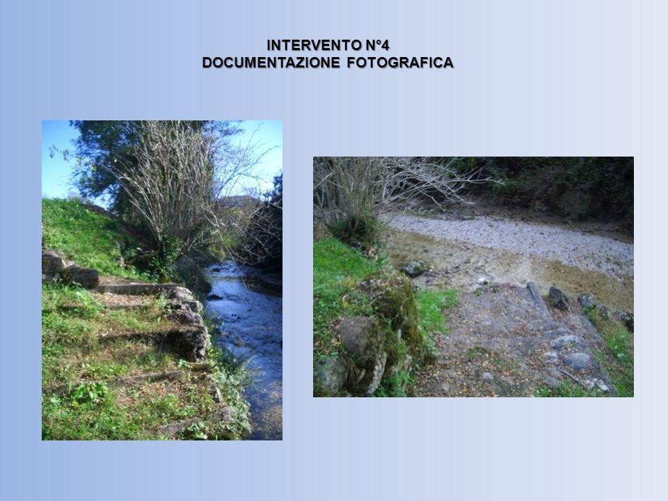INTERVENTO N°4 DOCUMENTAZIONE FOTOGRAFICA
