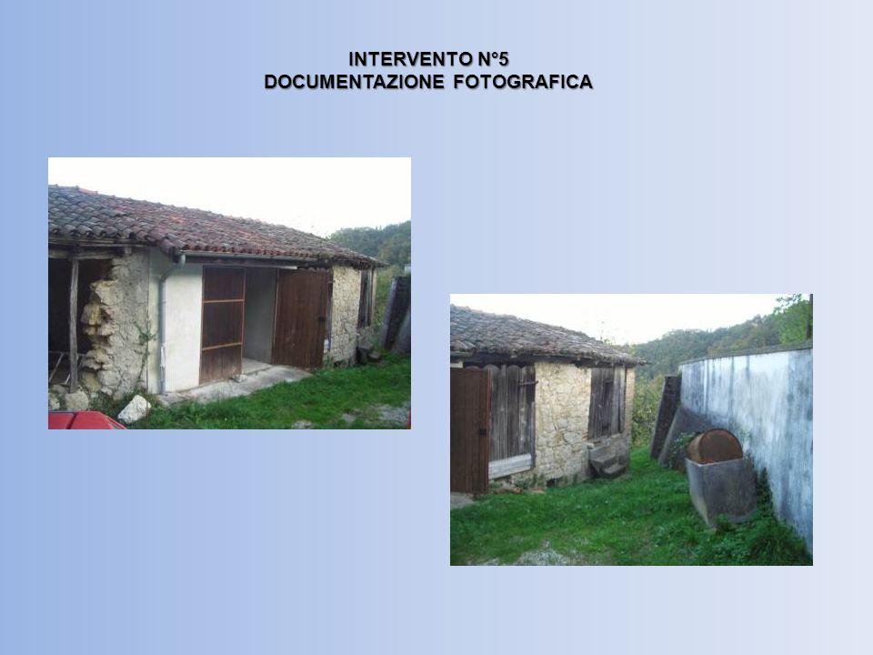 INTERVENTO N°5 DOCUMENTAZIONE FOTOGRAFICA