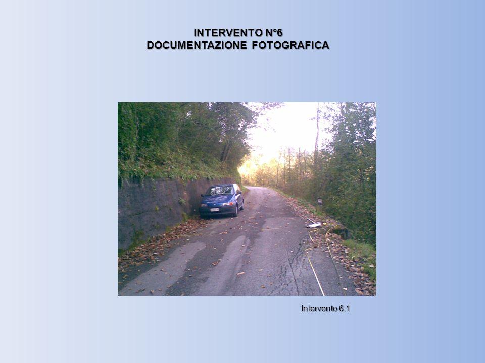 INTERVENTO N°6 DOCUMENTAZIONE FOTOGRAFICA