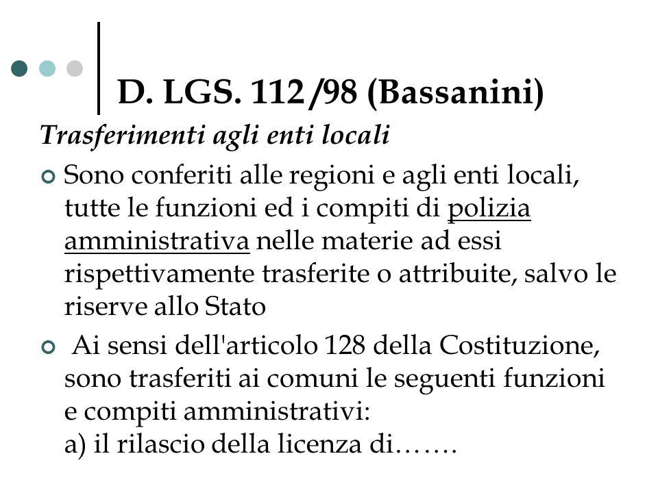 D. LGS. 112 /98 (Bassanini) Trasferimenti agli enti locali