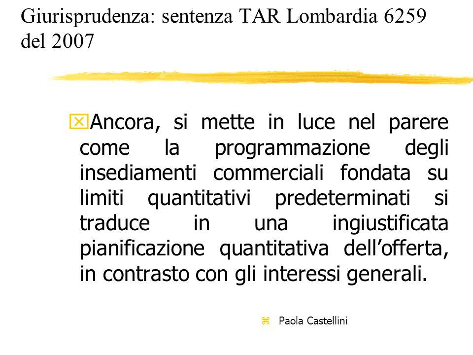 Giurisprudenza: sentenza TAR Lombardia 6259 del 2007