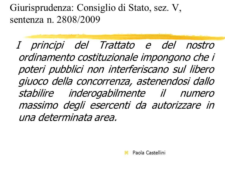 Giurisprudenza: Consiglio di Stato, sez. V, sentenza n. 2808/2009