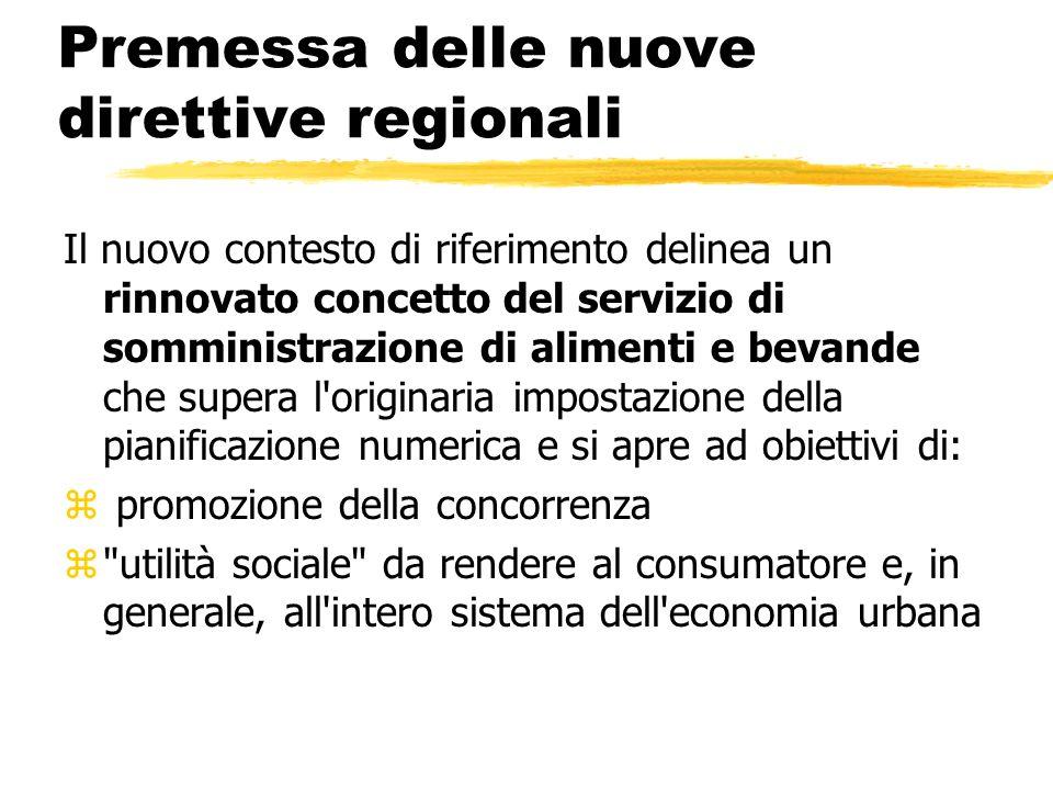 Premessa delle nuove direttive regionali
