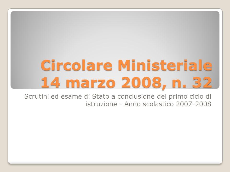 Circolare Ministeriale 14 marzo 2008, n. 32