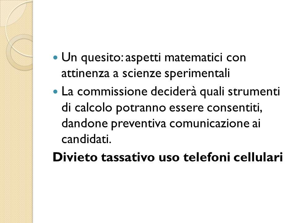 Un quesito: aspetti matematici con attinenza a scienze sperimentali