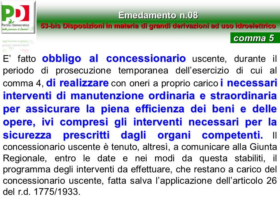 Emedamento n.0853-bis Disposizioni in materia di grandi derivazioni ad uso idroelettrico. comma 5.