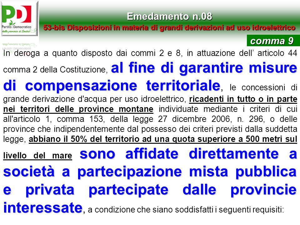 Emedamento n.0853-bis Disposizioni in materia di grandi derivazioni ad uso idroelettrico. comma 9.