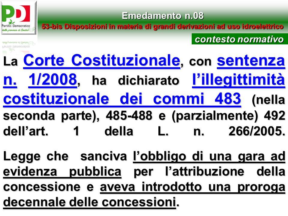Emedamento n.0853-bis Disposizioni in materia di grandi derivazioni ad uso idroelettrico. contesto normativo.
