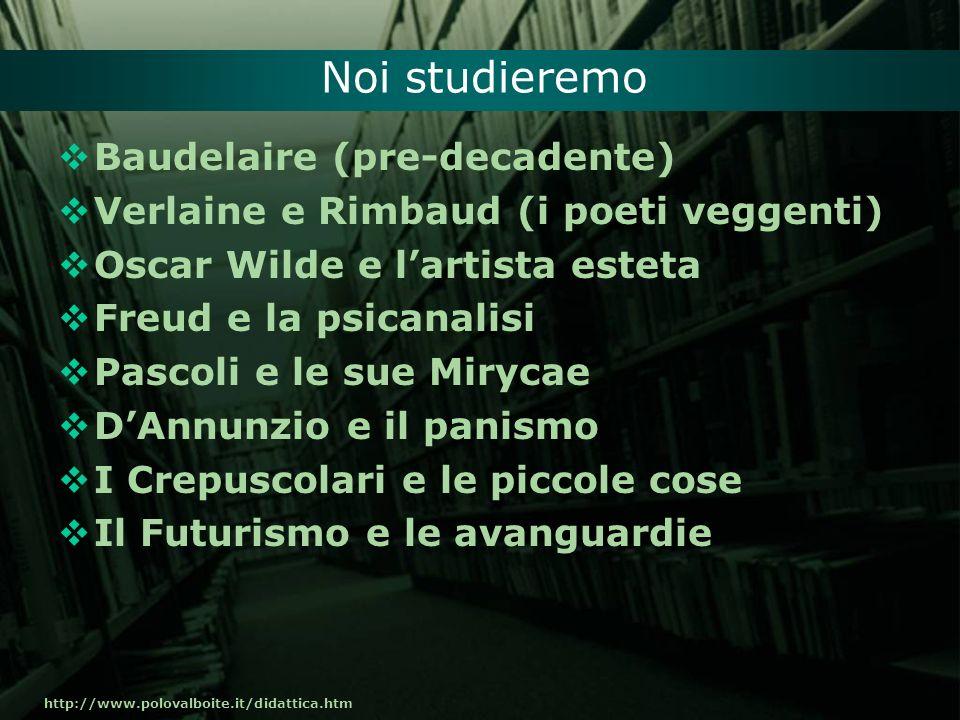 Noi studieremo Baudelaire (pre-decadente)