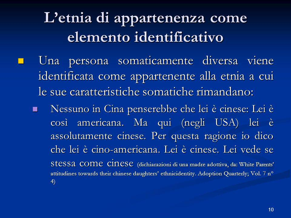 L'etnia di appartenenza come elemento identificativo