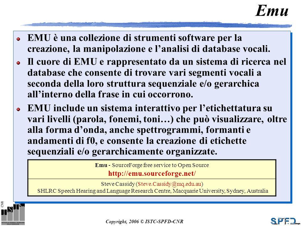 Emu EMU è una collezione di strumenti software per la creazione, la manipolazione e l'analisi di database vocali.