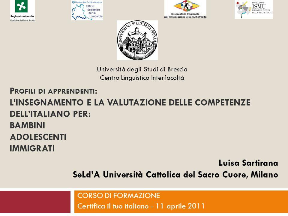CORSO DI FORMAZIONE Certifica il tuo italiano - 11 aprile 2011