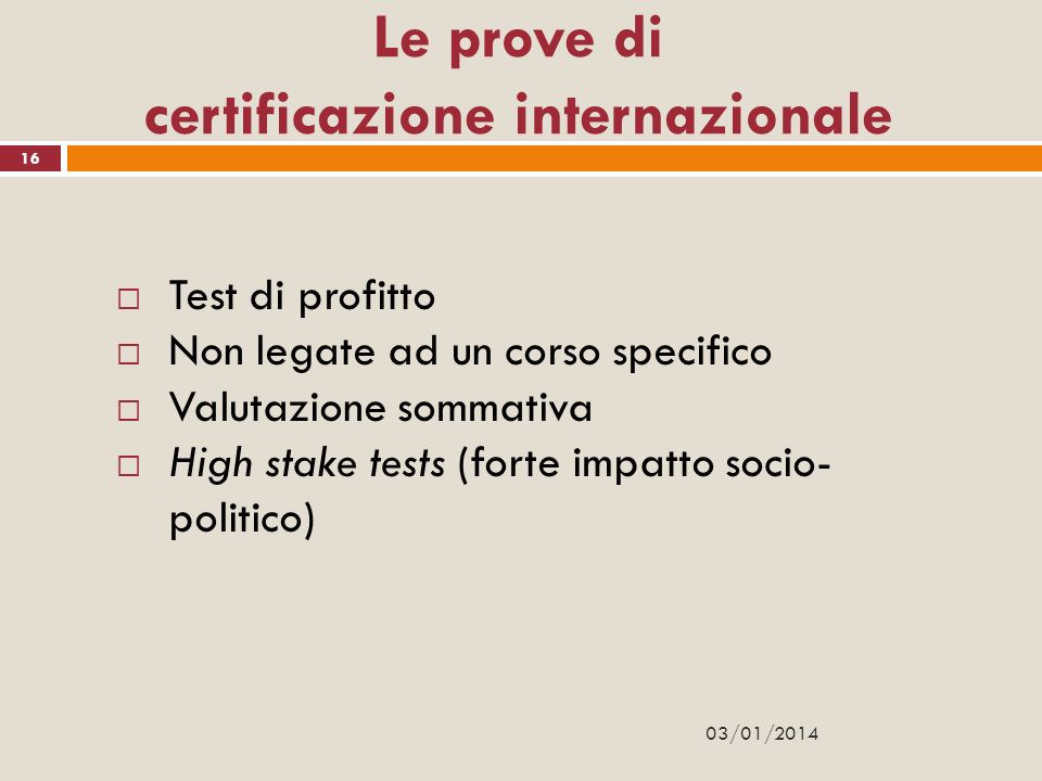 Le prove di certificazione internazionale