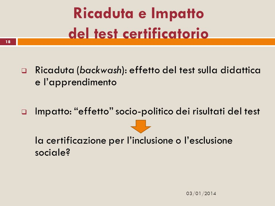 Ricaduta e Impatto del test certificatorio