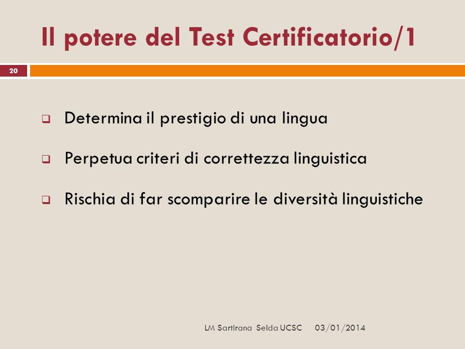 Il potere del Test Certificatorio/1