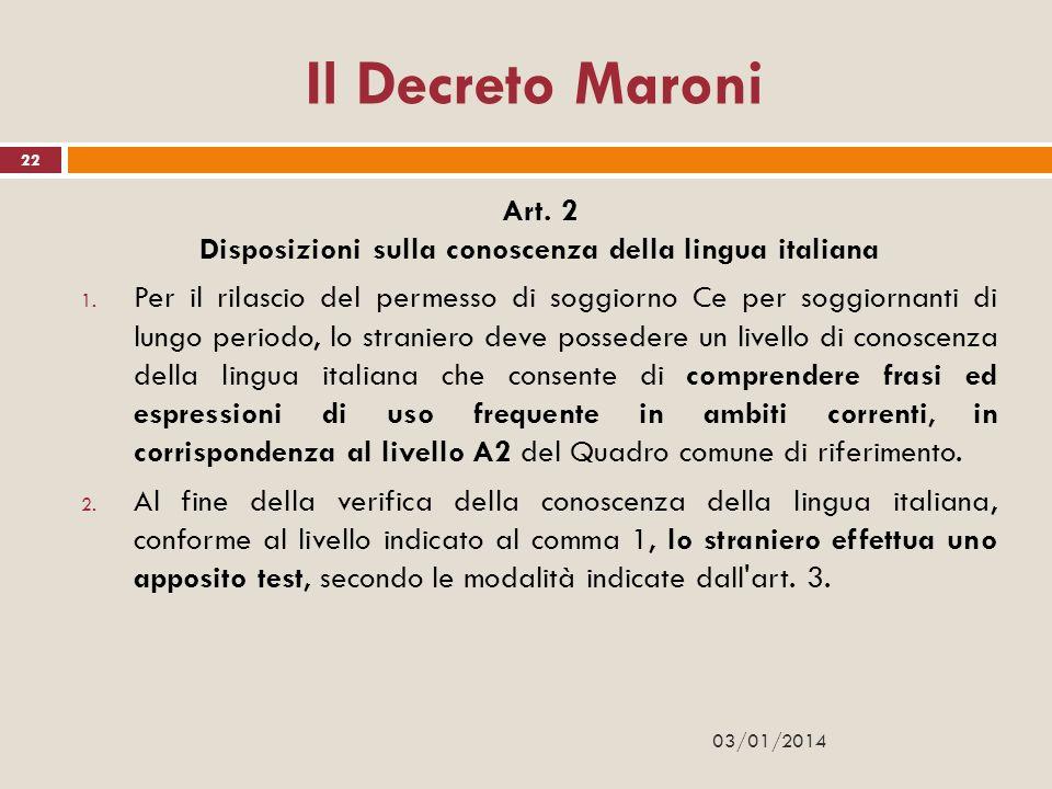 Art. 2 Disposizioni sulla conoscenza della lingua italiana