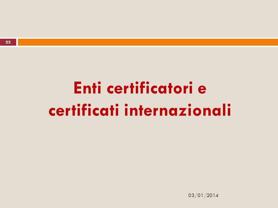 Enti certificatori e certificati internazionali