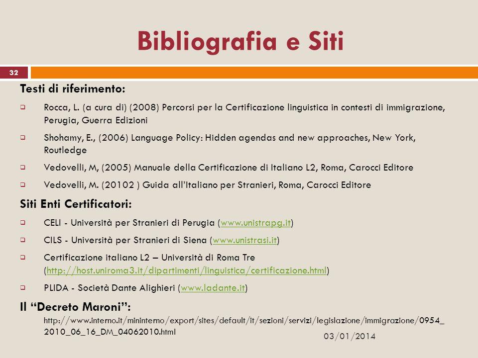 Bibliografia e Siti Testi di riferimento: Siti Enti Certificatori: