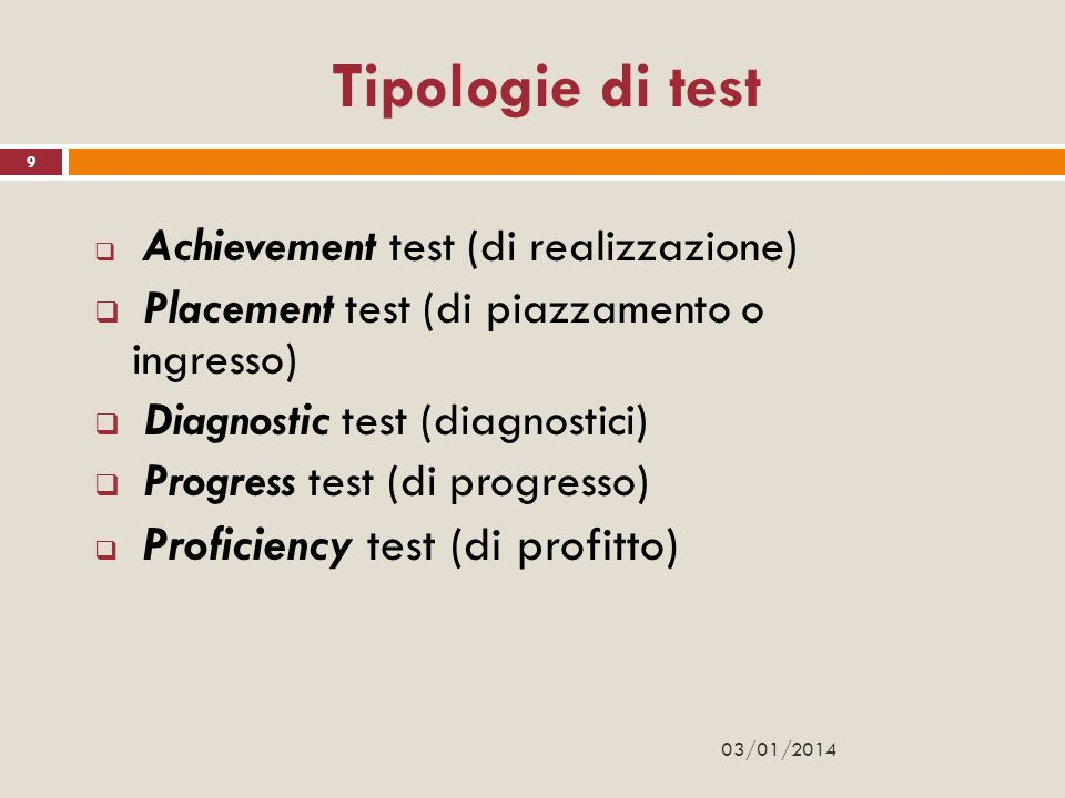 Tipologie di test Placement test (di piazzamento o ingresso)