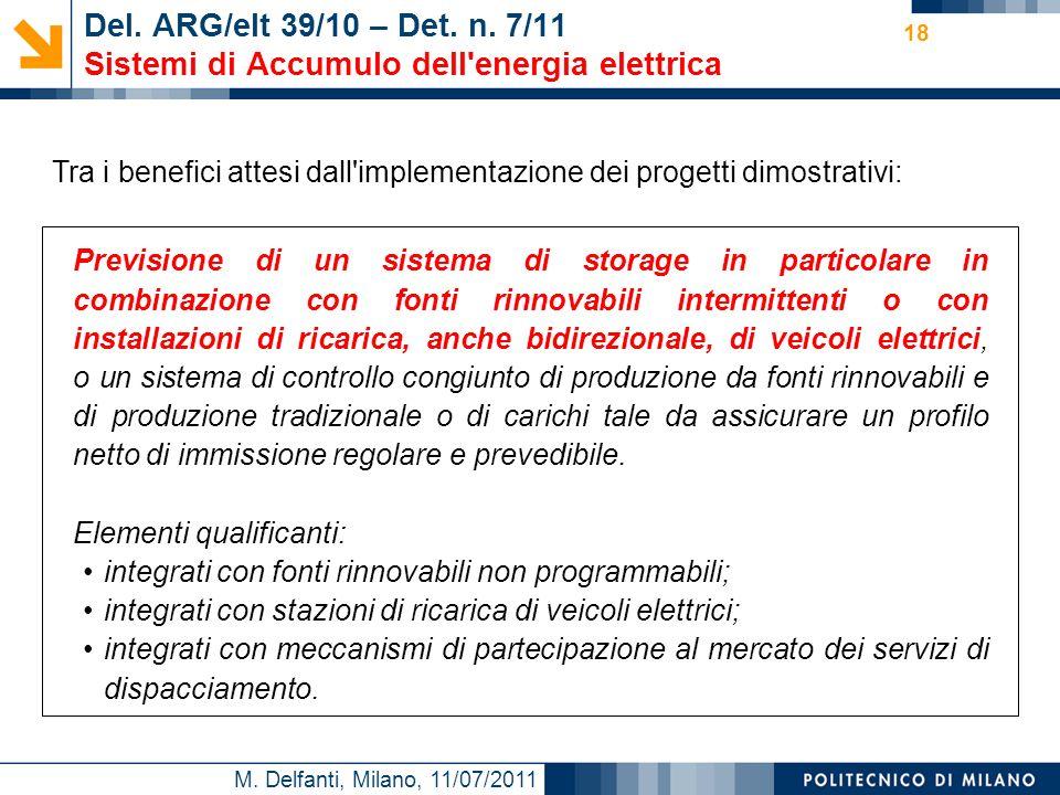 Del. ARG/elt 39/10 – Det. n. 7/11 Sistemi di Accumulo dell energia elettrica