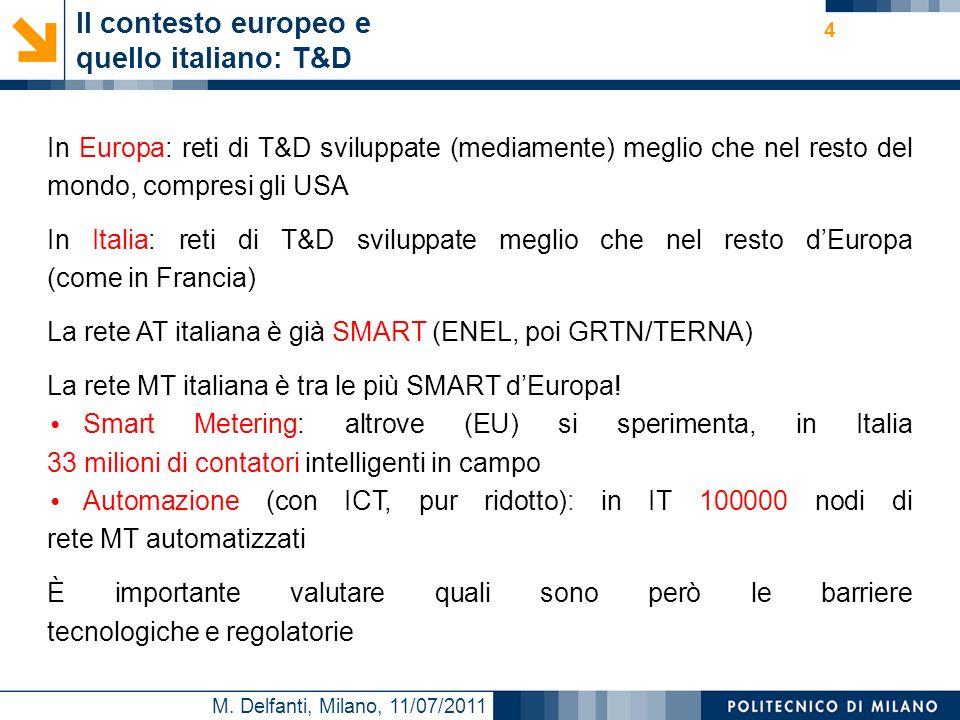 Il contesto europeo e quello italiano: T&D