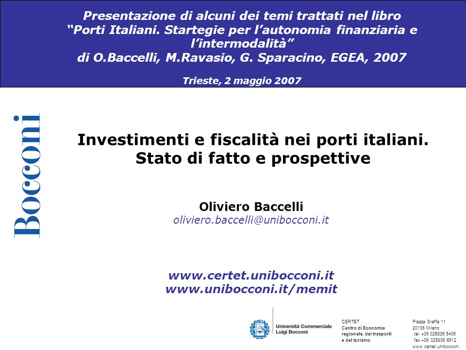 Presentazione di alcuni dei temi trattati nel libro Porti Italiani