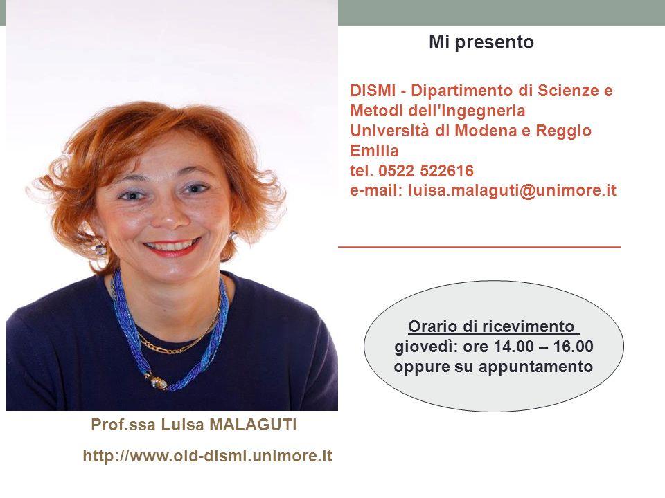 oppure su appuntamento Prof.ssa Luisa MALAGUTI