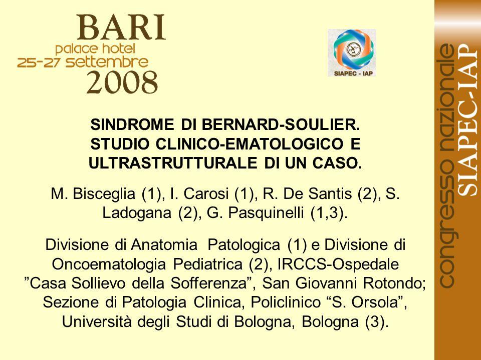 SINDROME DI BERNARD-SOULIER.
