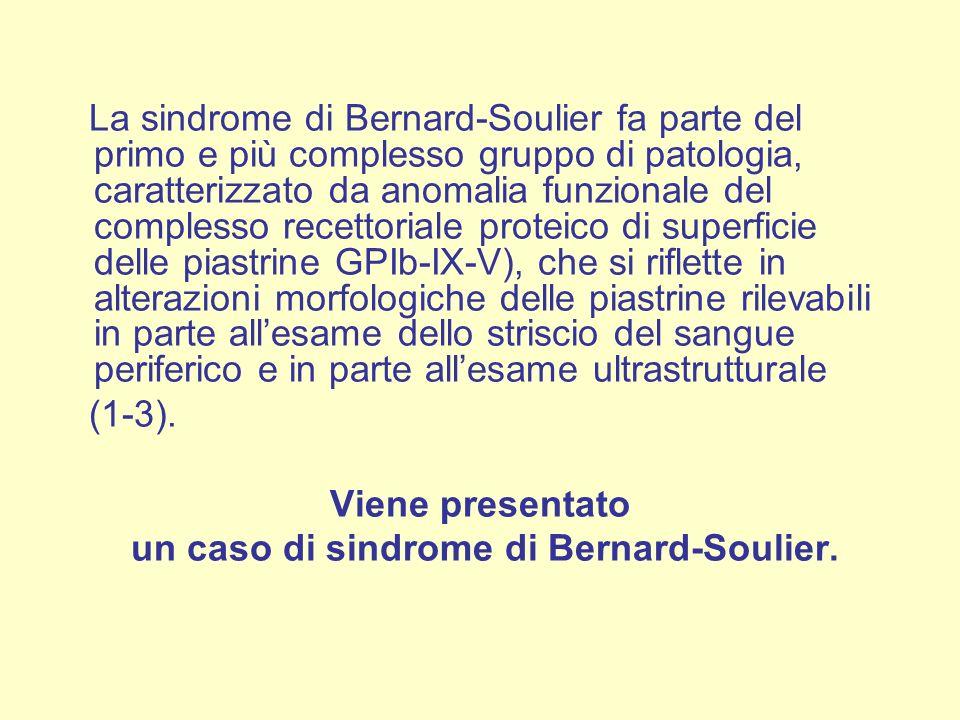 un caso di sindrome di Bernard-Soulier.