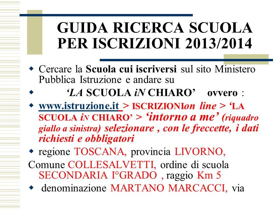 GUIDA RICERCA SCUOLA PER ISCRIZIONI 2013/2014