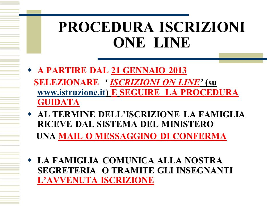 PROCEDURA ISCRIZIONI ONE LINE