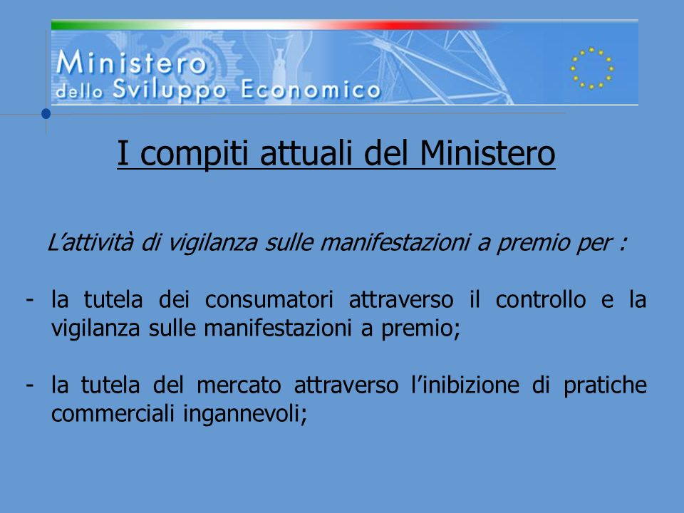 I compiti attuali del Ministero