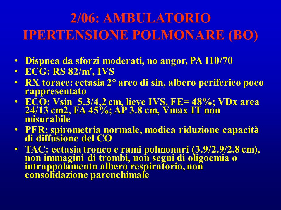 2/06: AMBULATORIO IPERTENSIONE POLMONARE (BO)