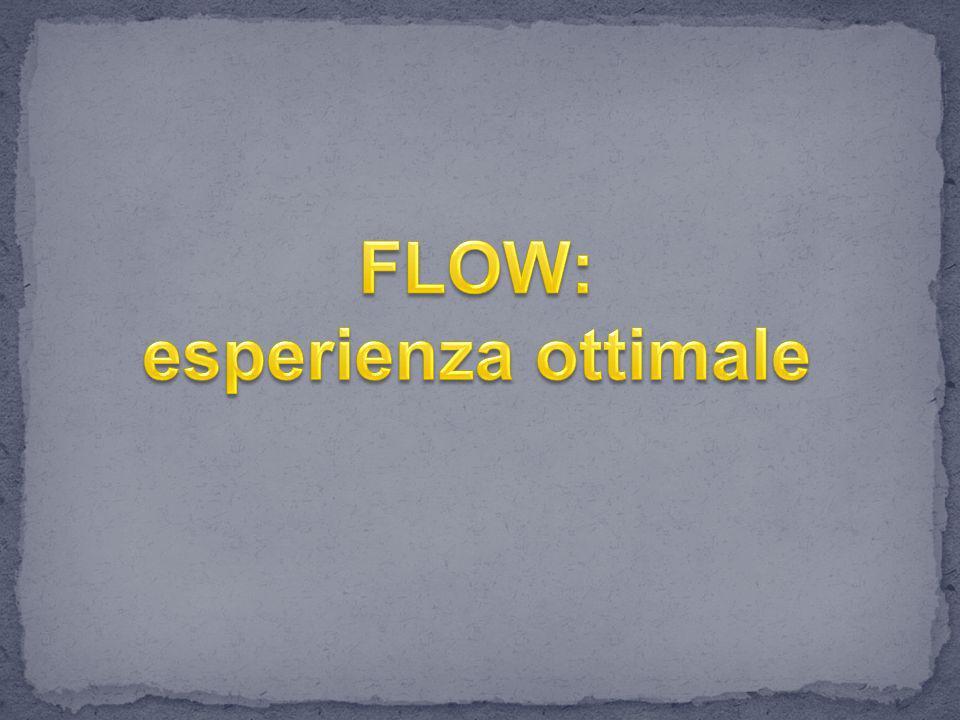 FLOW: esperienza ottimale