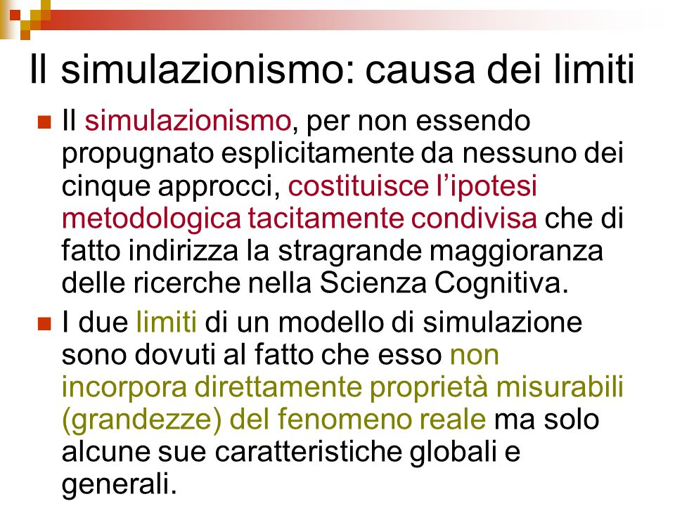 Il simulazionismo: causa dei limiti