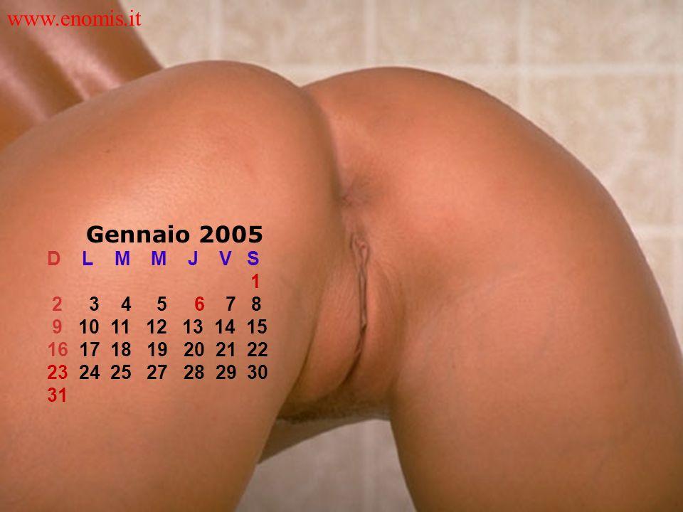 www.enomis.it Gennaio 2005 D L M M J V S 1 2 3 4 5 6 7 8