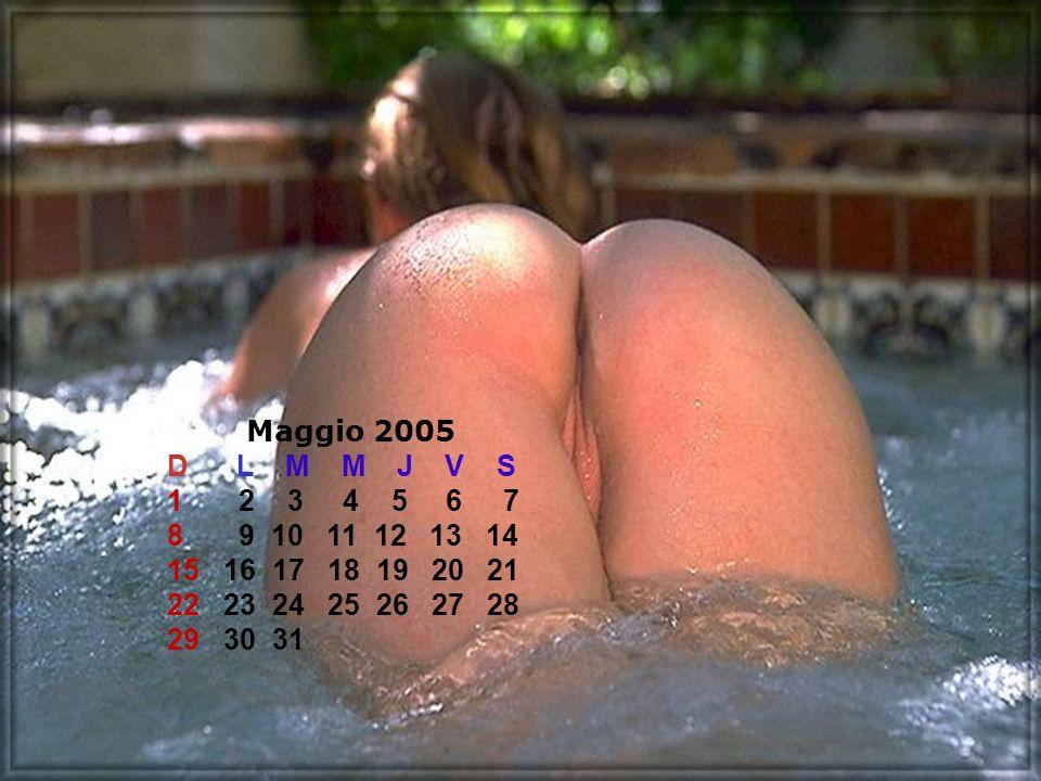 Maggio 2005 D L M M J V S.